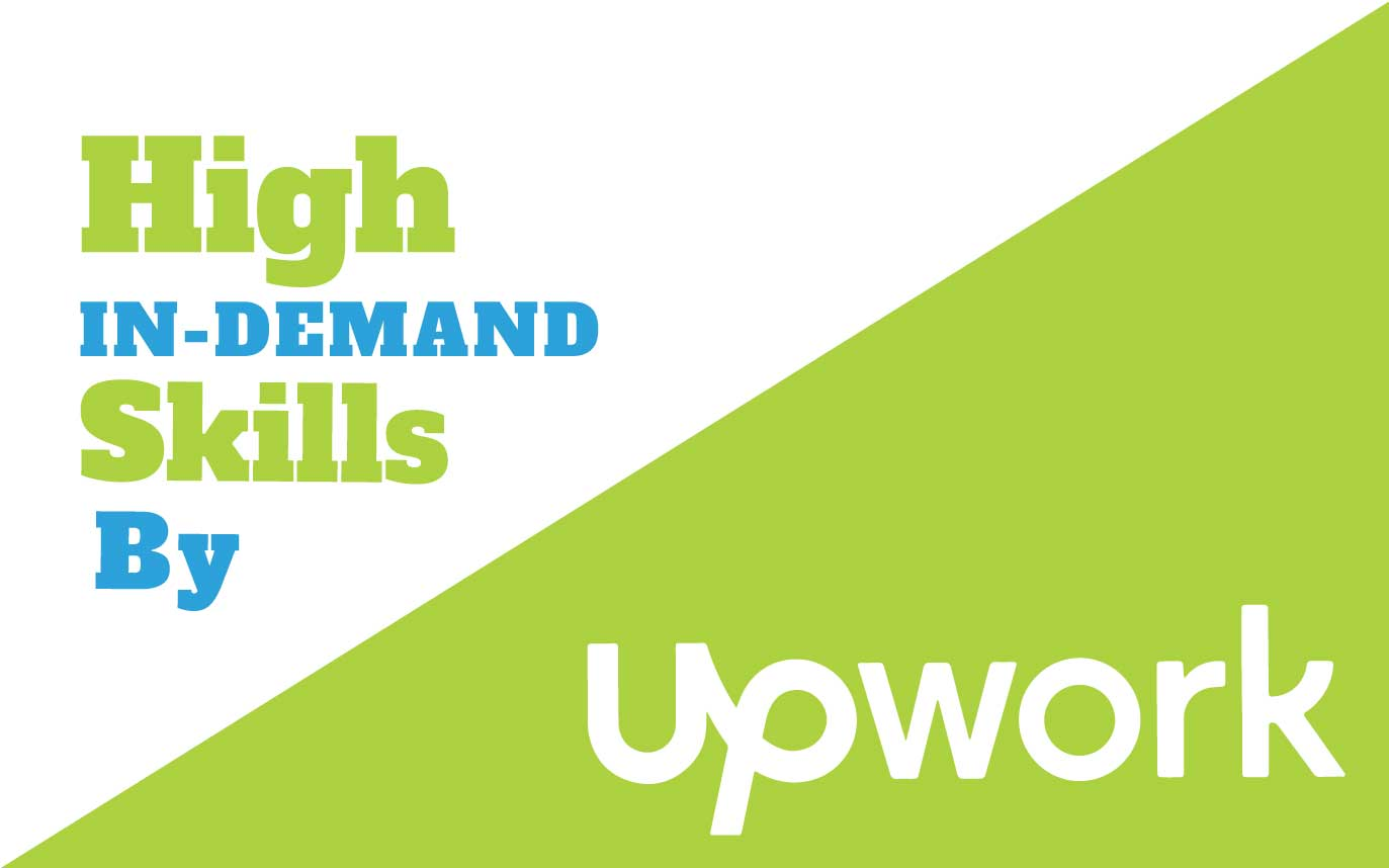 High In-Demand Skills By Upwork For Freelancers