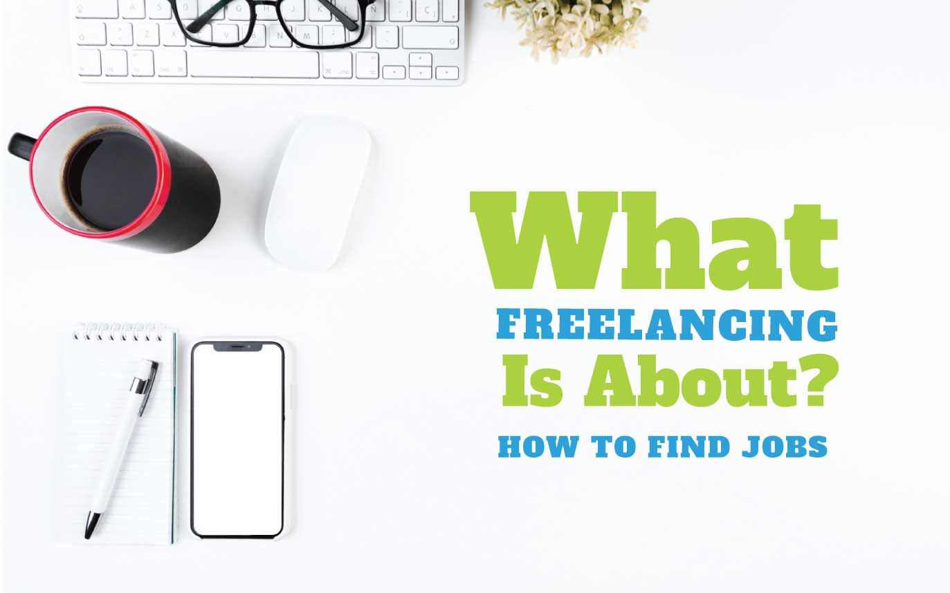 WHAT IS FREELANCING MEANING?