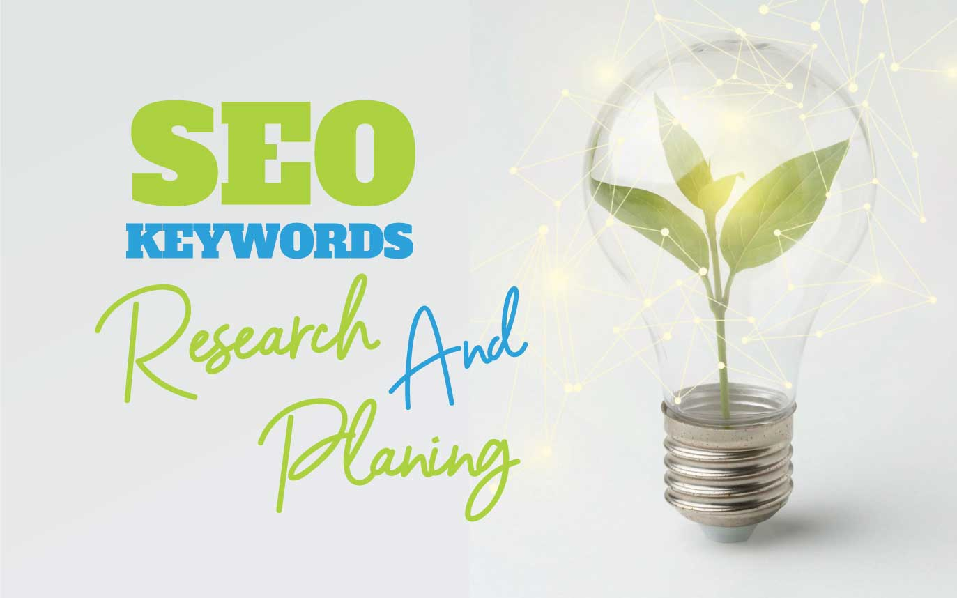 KEYWORD RESEARCH AND PLANNING FOR SEO