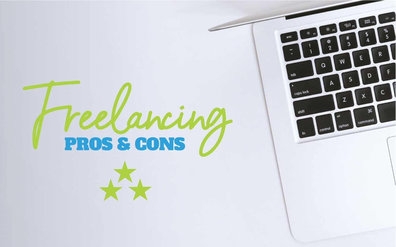 Pros And Cons Of Freelancing,